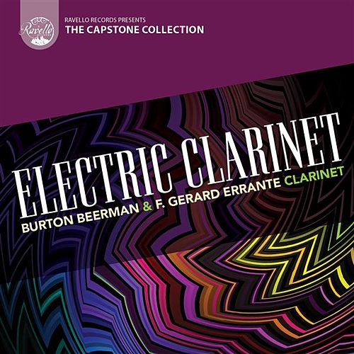 Capstone Collection: Electric Clarinet by Various Artists