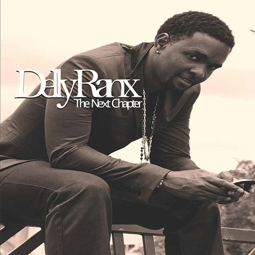 The Next Chapter by Delly Ranx