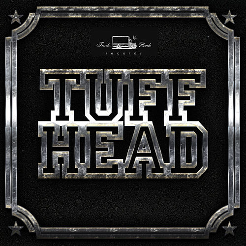 Tuff Head Riddim by Various Artists