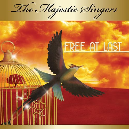 Free at Last by The Majestic Singers
