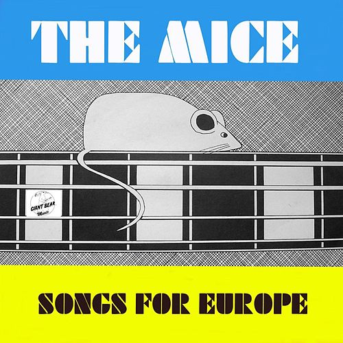 Songs for Europe von The Mice