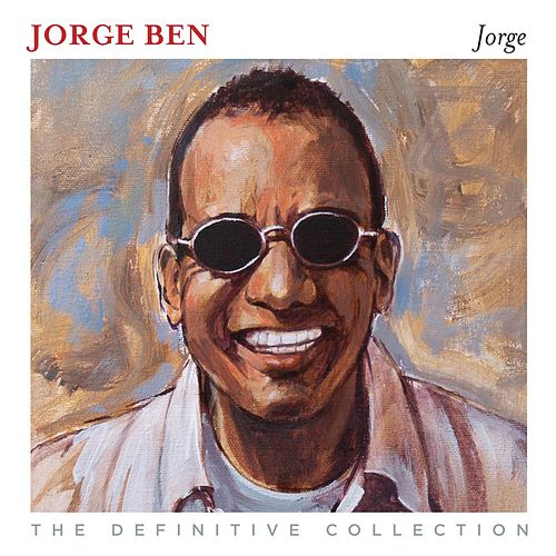 The Definitive Collection by Jorge Ben Jor