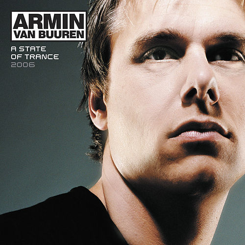 A State of Trance 2006 (Mixed Version) by Various Artists