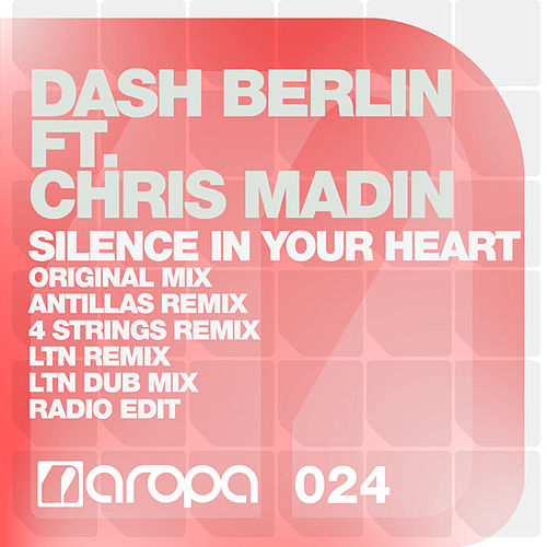 Silence In Your Heart by Dash Berlin