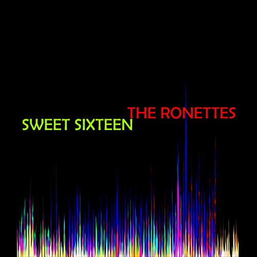 Sweet Sixteen by The Ronettes