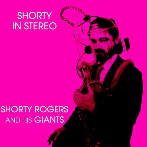 Shorty In Stereo de Shorty Rogers