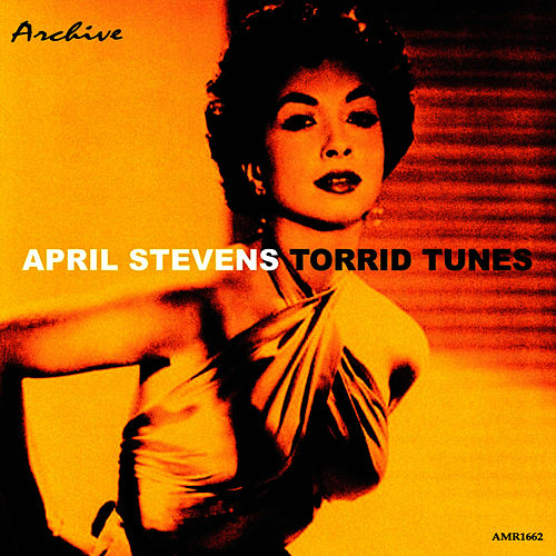 Torrid Tunes by April Stevens