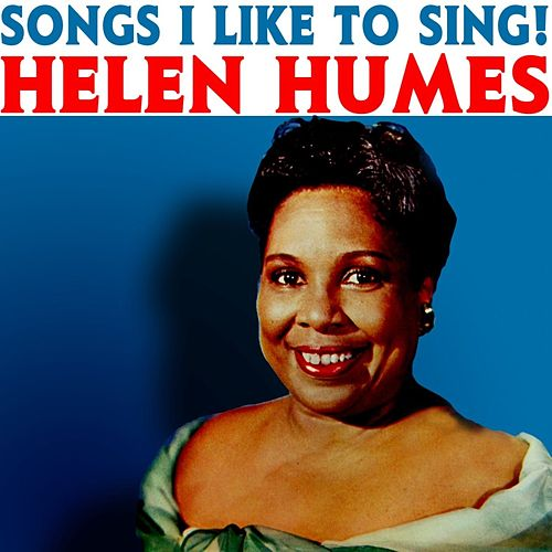 Songs I Like To Sing! fra Helen Humes