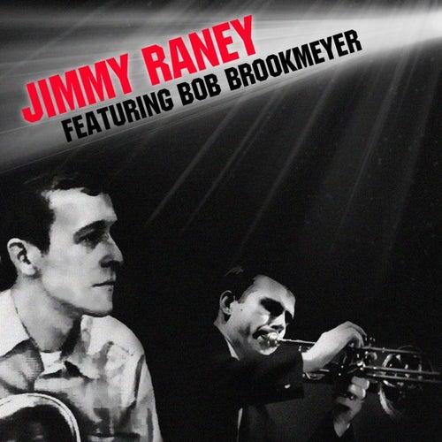 Jimmy Raney Featuring Bob Brookmeyer by Jimmy Raney