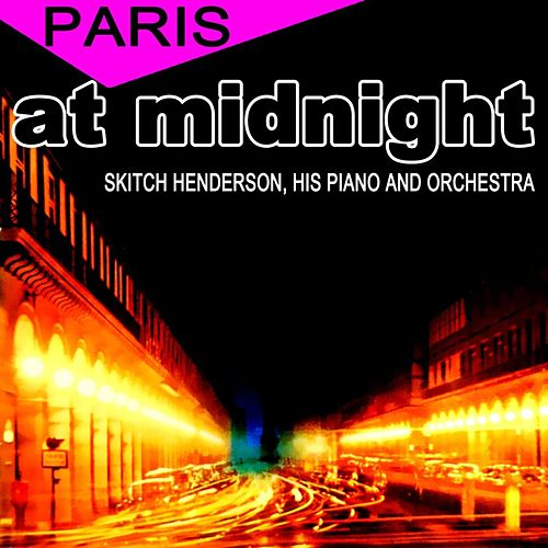 Paris At Midnight de Skitch Henderson