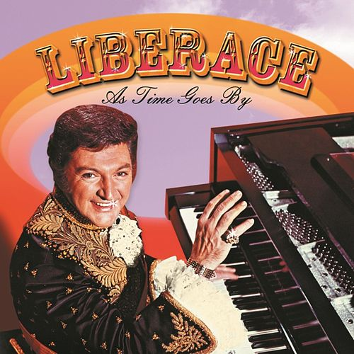 As Time Goes By by Liberace
