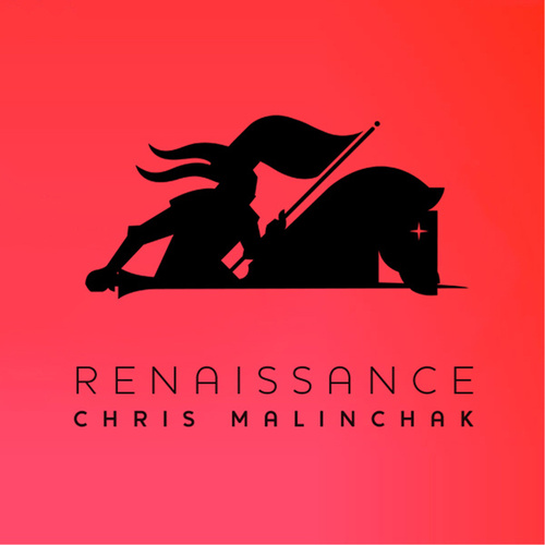 Renaissance EP by Chris Malinchak