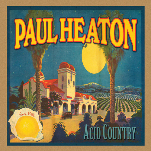Acid Country von Paul Heaton