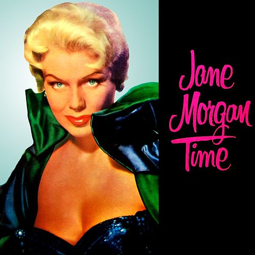 Jane Morgan Time de Jane Morgan