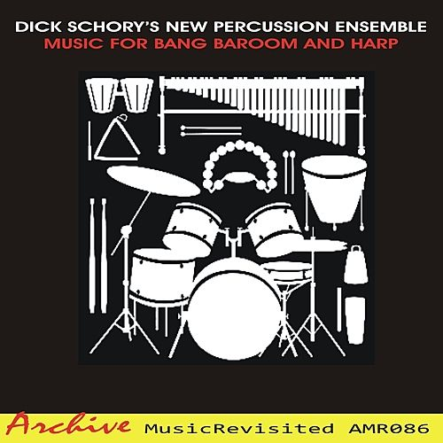 Music for Bang Baaroom and Harp von Dick Schory'S New Percussion Ensemble