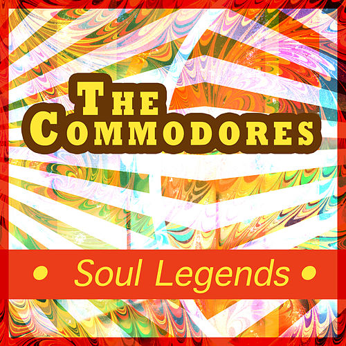 The Commodores - Soul Legends by The Commodores