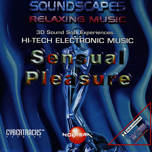 Soundscapes Relaxing Music: Sensual Pleasure by Soundscapes