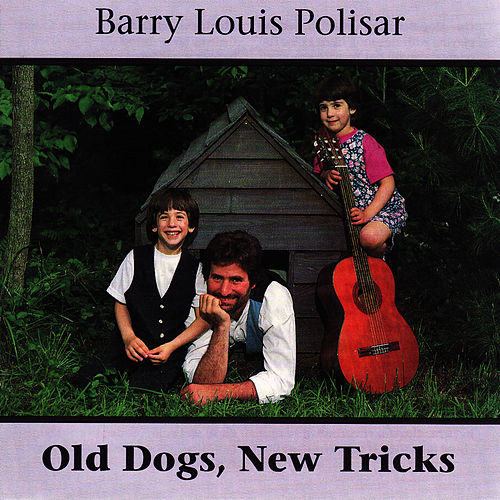 Old Dogs, New Tricks di Barry Louis Polisar