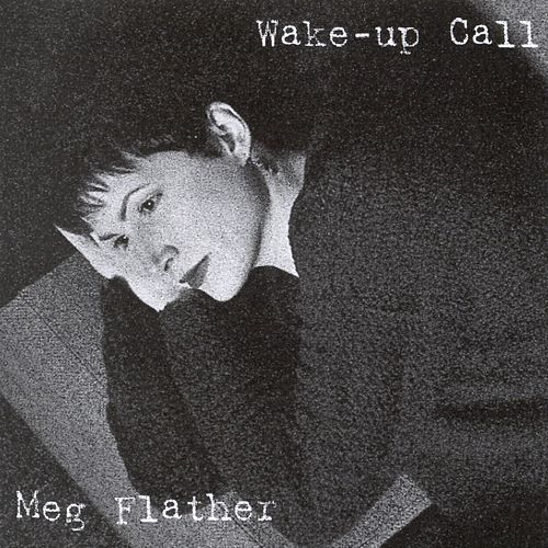 Wake-Up Call by Meg Flather