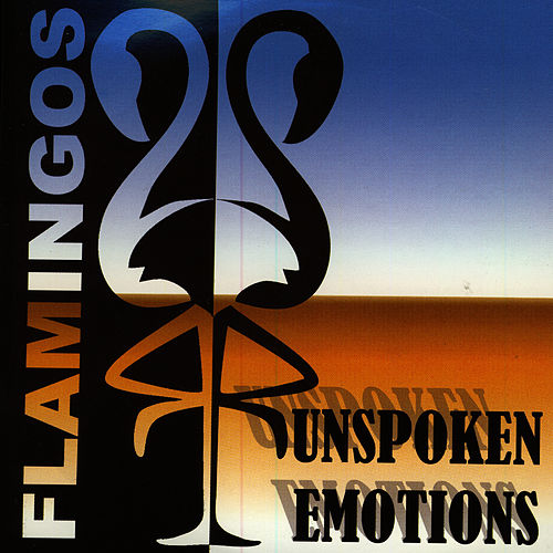 Unspoken Emotions de The Flamingos