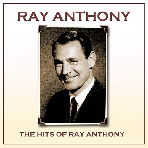 Hits Of Ray Anthony de Ray Anthony