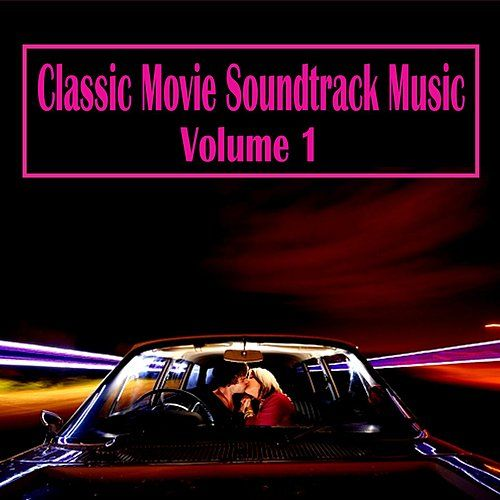 Classic Movie Soundtrack Music, Vol. 1 von Various Artists