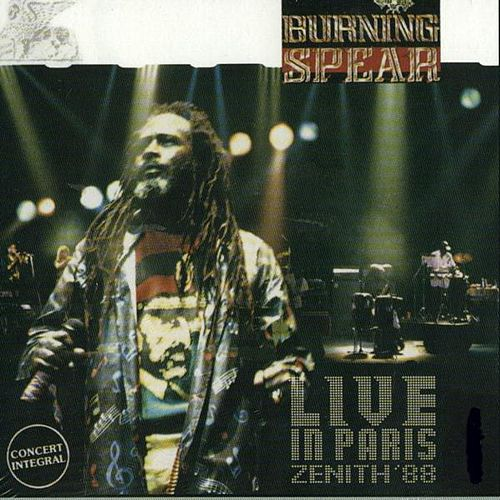 Live In Paris: Zenith '88 [Expanded] by Burning Spear
