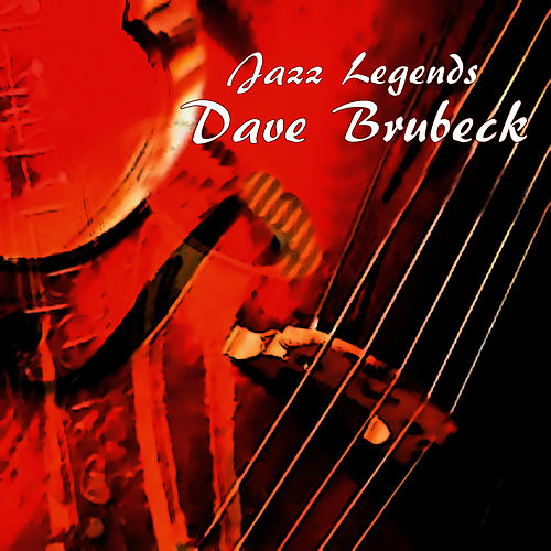 Jazz Legends: Dave Brubeck Live by Dave Brubeck