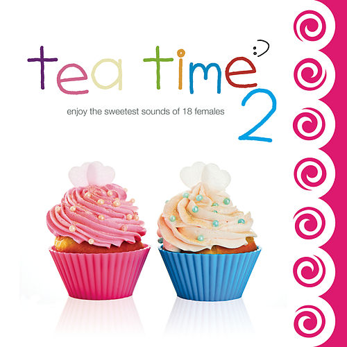 Tea Time 2 von Various Artists