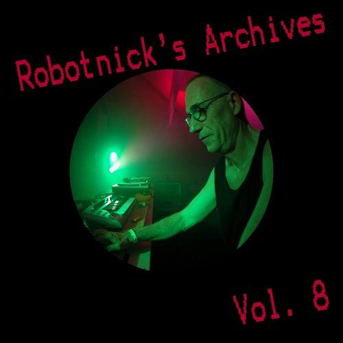 Robotnick's Archives Vol8 de Alexander Robotnick