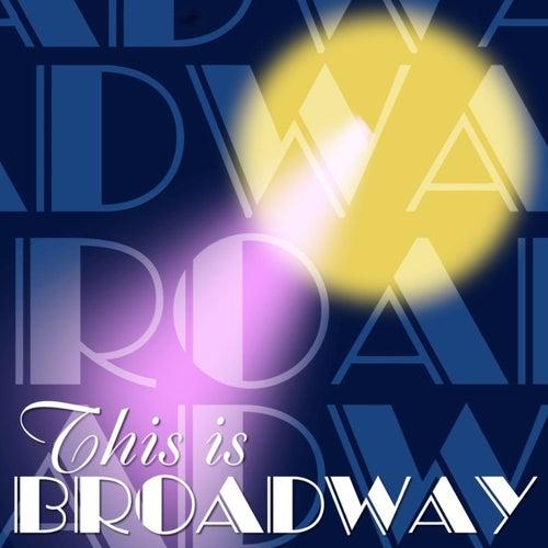 This Is Broadway's Best de Various Artists