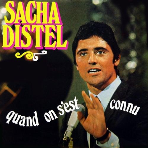 Quand S'est Connu von Sacha Distel