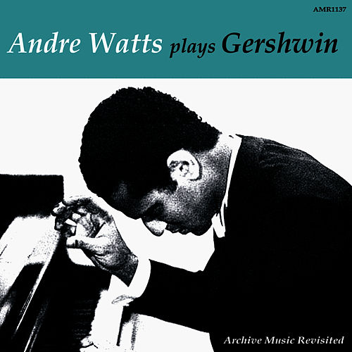Plays Gershwin - EP by Andre Watts