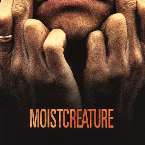 Creature by Moist