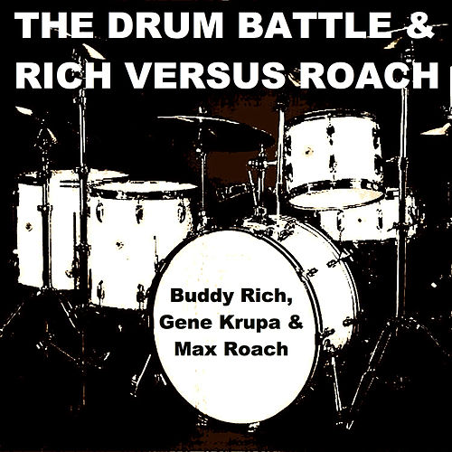 The Drum Battle & Rich Versus Roach de Various Artists