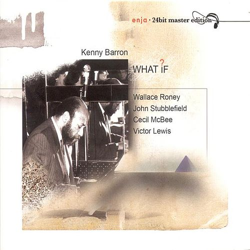 Barron, Kenny: What If von Kenny Barron