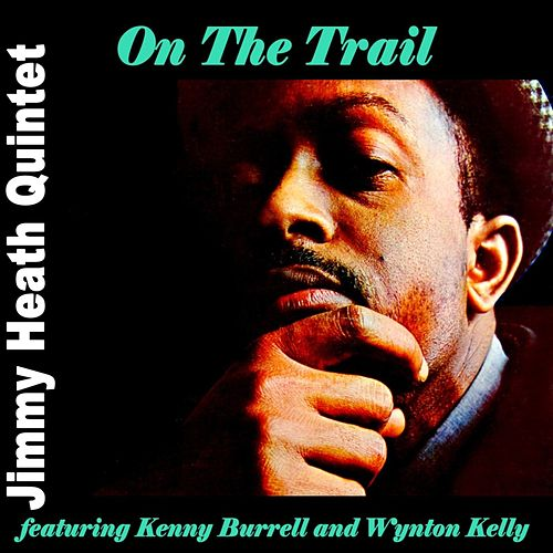 On The Trail von Jimmy Heath