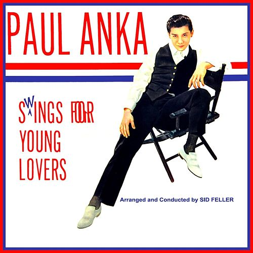 Swings For Young Lovers de Paul Anka