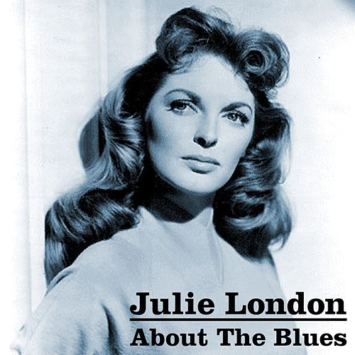 About The Blues fra Julie London