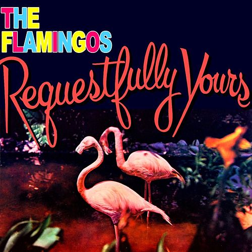 Requestfully Yours de The Flamingos