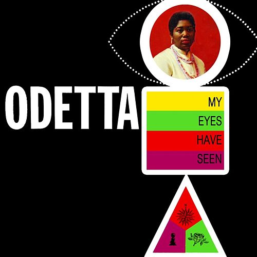 My Eyes Have Seen... de Odetta