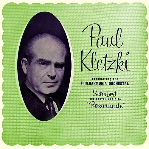 Schubert Incidental Music To Rosamunde de Paul Kletzki