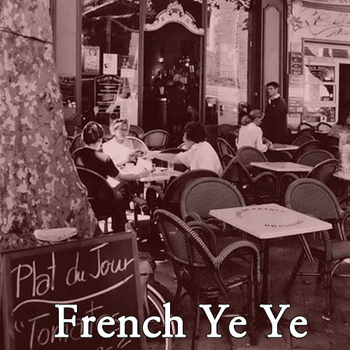 French Ye Ye, Vol. 3 von Various Artists