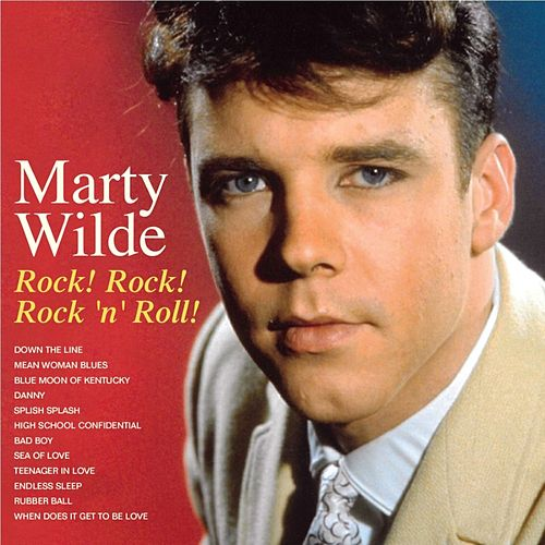 Rock! Rock! Rock N Roll! by Marty Wilde