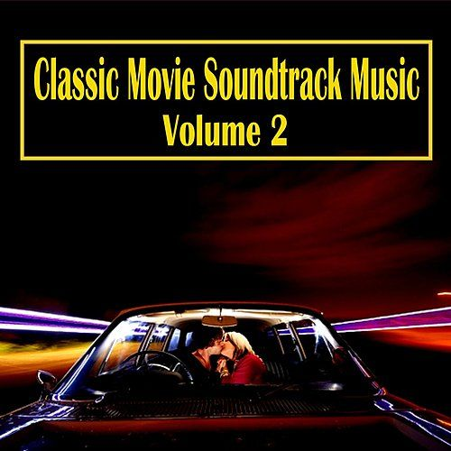 Classic Movie Soundtrack Music, Vol. 2 von Various Artists