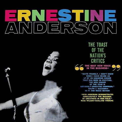 The Toast Of The Nation's Critics by Ernestine Anderson