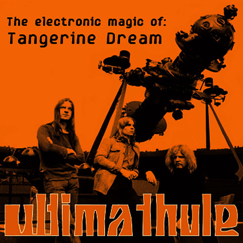 The Best of Tangerine Dream de Tangerine Dream