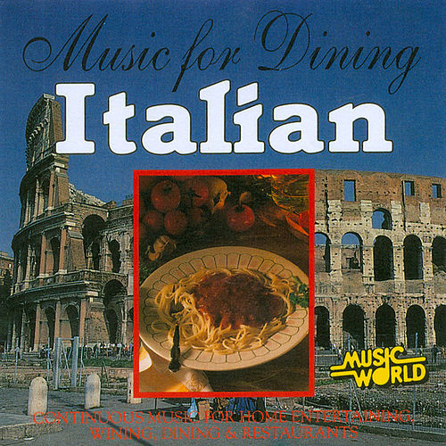 Music for Dining - Italian by Anton Hughes