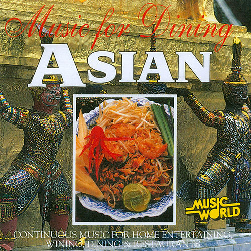 Music for Dining - Asian by Anton Hughes