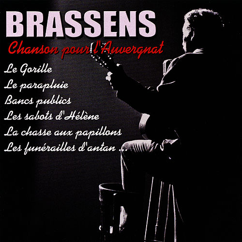La chanson pour l'auvergnat de Georges Brassens